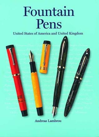 Fountain Pens: United States of America and United Kingdom