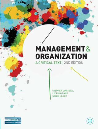 Management and Organisation: A Critical Text