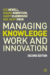Managing Knowledge Work and Innovation, 2nd Edition