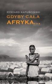 Gdyby cała Afryka...