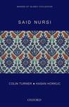 Said Nursi: Makers of Islamic Civilization