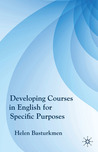 Developing Courses in English for Specific Purposes by Helen Basturkmen