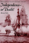 Independence or Death: British Sailors and Brazilian Independence, 1822-1825