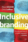 Inclusive Branding: The Why and How of a Holistic Approach to Brands