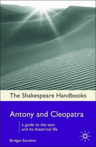 Antony and Cleopatra (Shakespeare Handbooks)