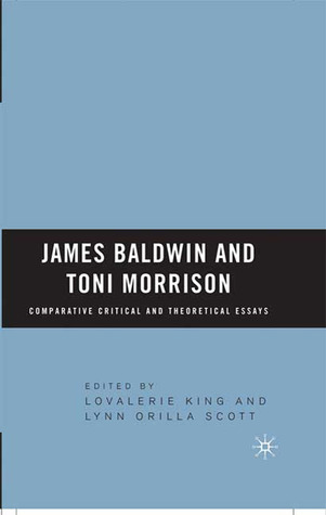 james baldwin and toni morrison comparative critical and  6573120