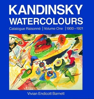 Kandinsky: Catalogue Raisonné of Oil Paintings Volume Two 1916-1944