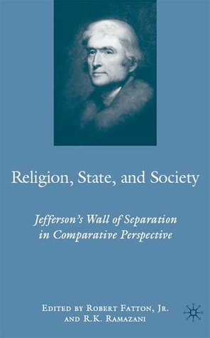 Religion, State, and Society: Jefferson's Wall of Separation in Comparative Perspective