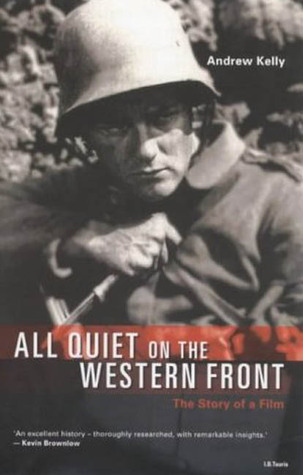'All Quiet On the Western Front' by Andrew Kelly