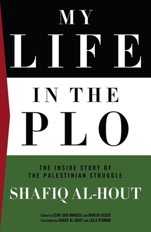 my-life-in-the-plo-the-inside-story-of-the-palestinian-struggle