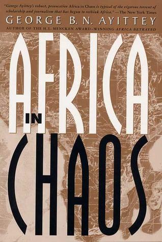Africa in Chaos 978-0312217877 MOBI FB2 por George B.N. Ayittey