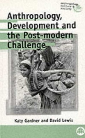 anthropology-development-and-the-post-modern-challenge