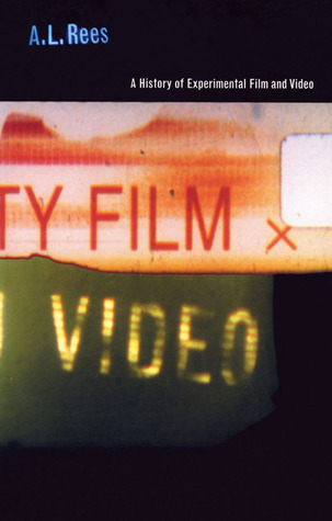 A History of Experimental Film and Video por A.L. Rees PDF ePub