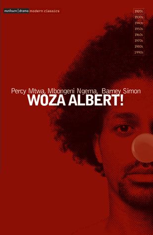 Woza Albert by Barney Simon