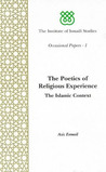 Poetics of Religious Experience: The Islamic Context
