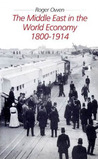 The Middle East in the World Economy, 1800-1914
