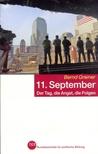 11. September. Der Tag, die Angst, die Folgen