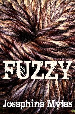 Fuzzy by Josephine Myles