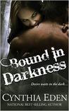 Bound in Darkness (Bound, #2)