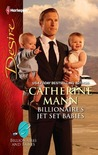 Billionaire's Jet Set Babies (Billionaires and Babies, #20)