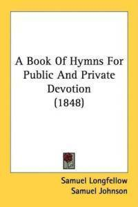 Book of Hymns for Public and Private Devotion