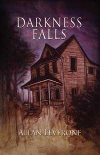 Darkness Falls by Allan Leverone