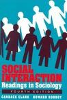 Social Interaction: Readings in Sociology