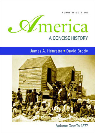 America a concise history volume 1 to 1877 by james a henretta fandeluxe Gallery