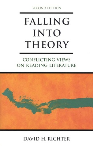 falling-into-theory-conflicting-views-on-reading-literature