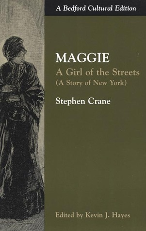 Maggie A Girl Of The Streets By Stephen Crane