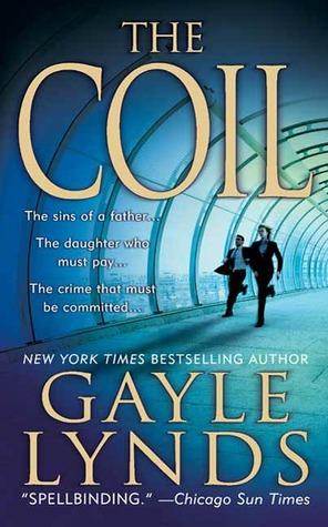 The Coil: A Novel(Liz Sansborough 2)