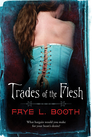 Trades of the Flesh
