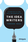 The Idea Writers: Copywriting in a New Media and Marketing Era