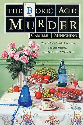 The Boric Acid Murder: A Gloria Lamerino Mystery