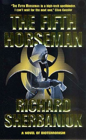 The Fifth Horseman: A Novel of Biological Disaster
