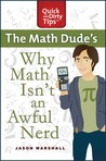 Why Math Isn't an Awful Nerd