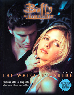 Buffy the Vampire Slayer: The Watcher's Guide, Volume 1