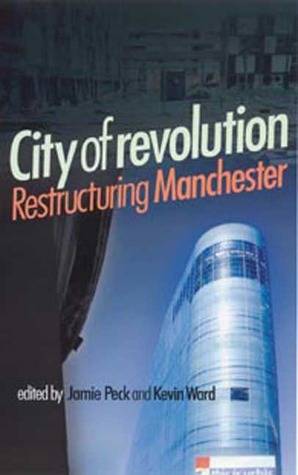 Descarga de revistas electrónicas gratis City of Revolution: Restructuring Manchester