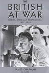 The British At War: Cinema, State and Propaganda, 1939-1945