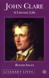 John Clare: A Literary Life