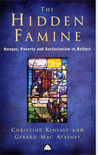 The Hidden Famine: Hunger, Poverty and Sectarianism in Belfast 1840-50