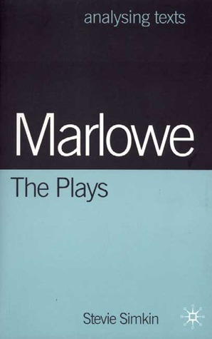 Marlowe:  the Plays