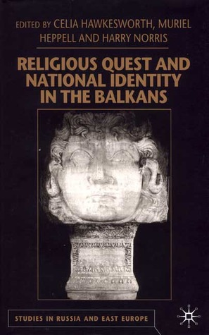religious-quest-and-national-identity-in-the-balkans
