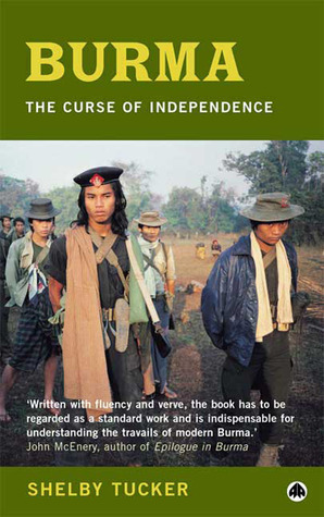 Burma: The Curse of Independence