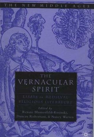 The Vernacular Spirit: Essays on Medieval Religious Literature