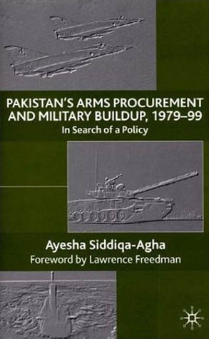 Pakistan's Arms Procurement and Military Build-Up 1979-99: In Search of a Policy