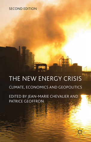 The New Energy Crisis: Climate, Economics and Geopolitics