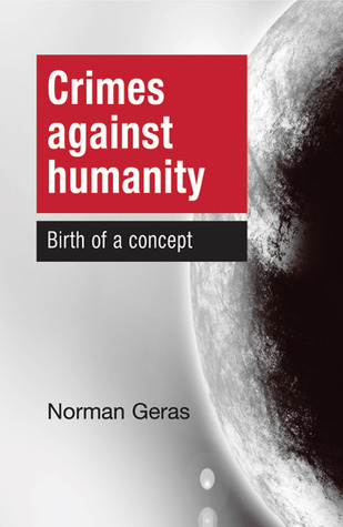 Crimes against Humanity: Birth of a Concept