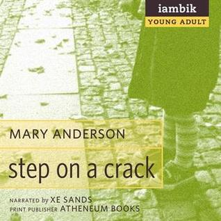 Step on a Crack by Mary Anderson