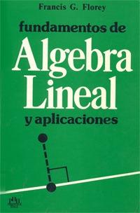 Fundamentos de Álgebra Lineal y aplicaciones
